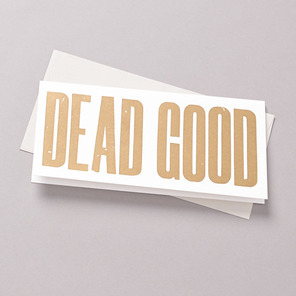 Dead Good letterpress card