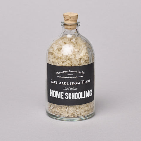Salt Made from Tears of Home Schooling