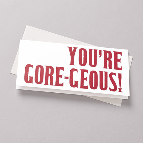 photo you're gore-geous card