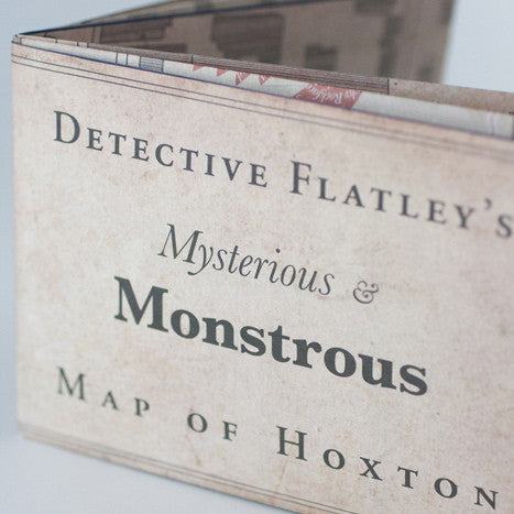 Detective Flatley's Monstrous Map of Hoxton