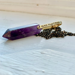 """Never Trust Your Fears"" Crystal Necklace - Amethyst"