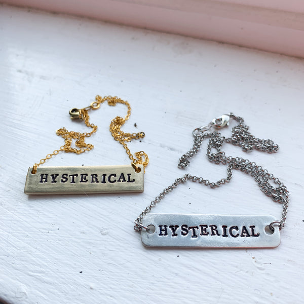 Hysterical Necklace