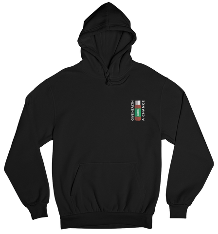 Give Health a Chance... - Basic Hoodie