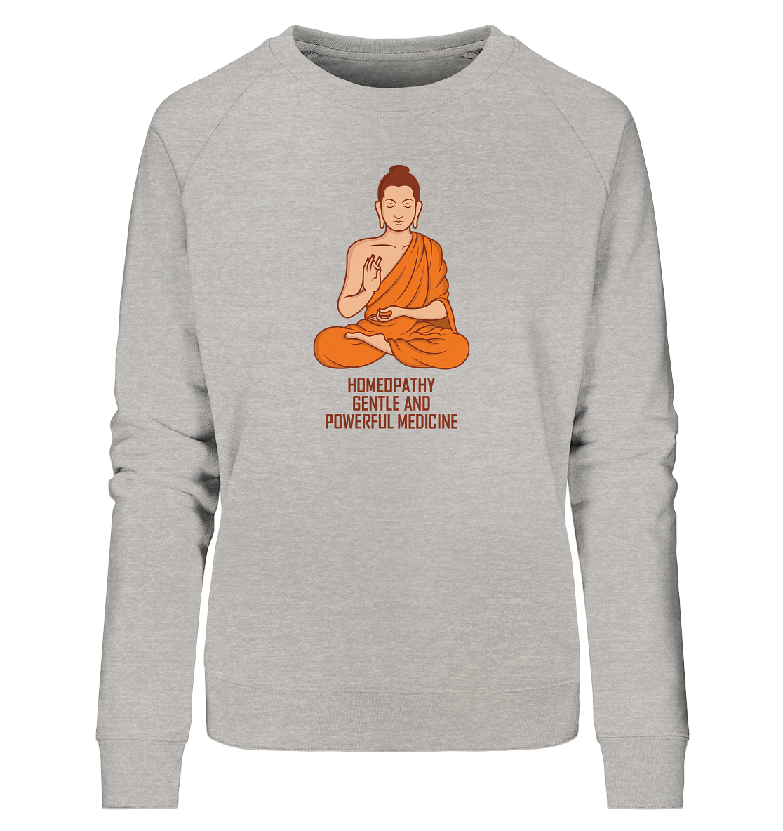 Gentle and powerful medicine - Sweatshirt