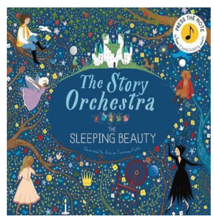 The Story Orchestra- The Sleeping Beauty