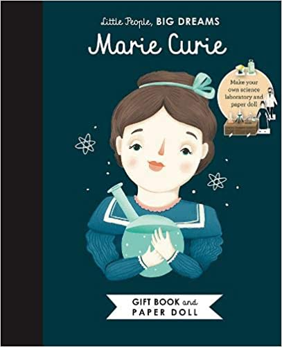 Little People, Big Dreams Marie Curie Gift Book & Paper Doll
