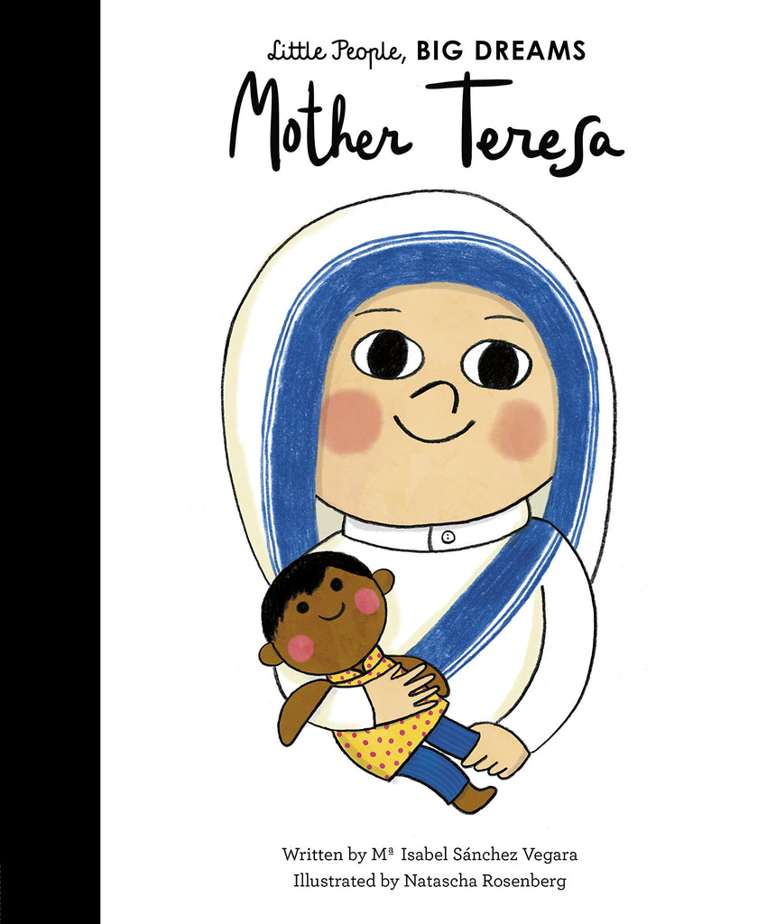 Little People, Big Dreams- Mother Teresa