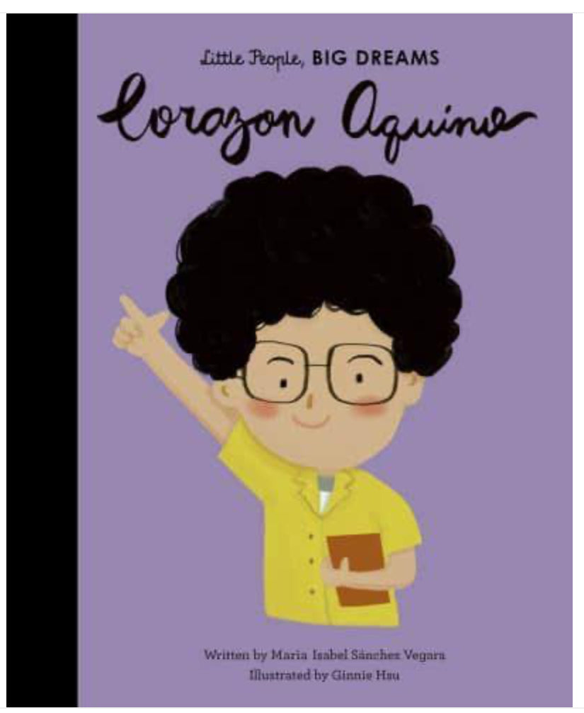 Little People, Big Dreams- Corazon Aquino