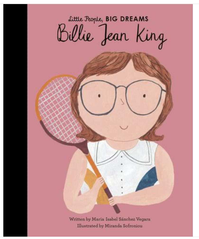 Little People, Big Dreams- Billie Jean King