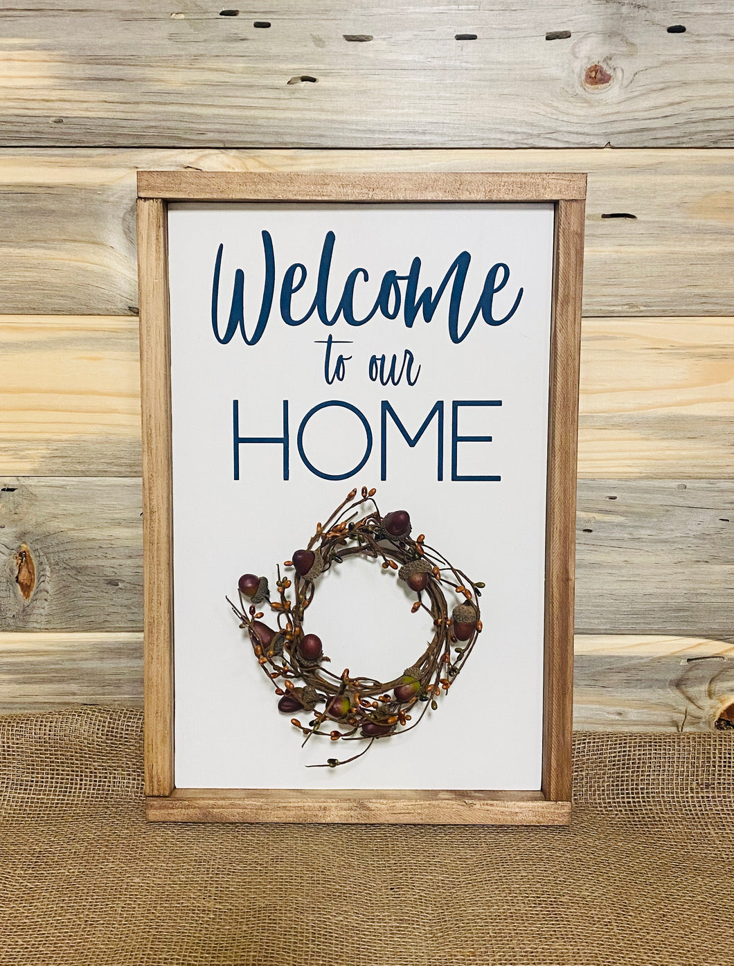 Framed Welcome Home Sign With Seasonal Wreath Hammer Stain Treasure Valley