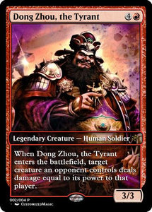 Dong Zhou the Tyrant