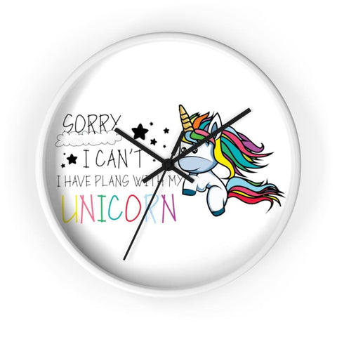 Horloge sorry I can't I have plans with my unicorn (licorne) - La drôle de ferme