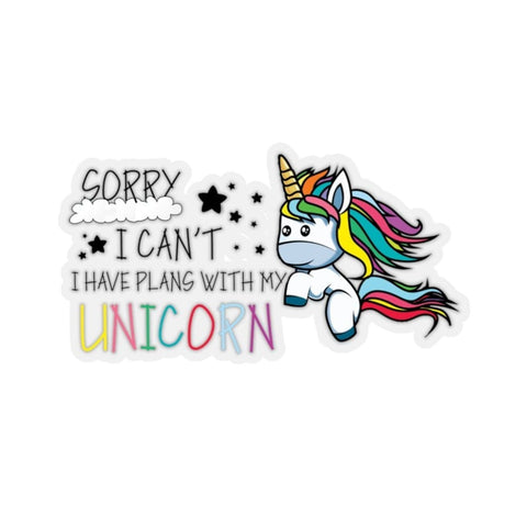 Stickers sorry I can't I have plans with my unicorn (licorne) - La drôle de ferme