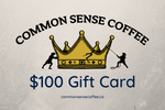 Load image into Gallery viewer, The Common Sense Coffee $100 gift card lets you give the perfect gift to your friends and family that want great tasting coffee.