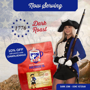 The 1776 Dark Roast by the Real American Heroes Coffee Company offered in partnership with Common Sense Coffee to support United States Marine Corps Veteran Dawn Jenn. This single origin coffee roast features a smooth Guatemalan coffee bean roasted to a dark flavor profile that brings out hints of milk chocolate, almond, red fruit, and raspberry.