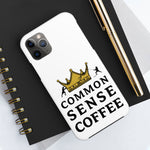Load image into Gallery viewer, Common Sense Phone Case
