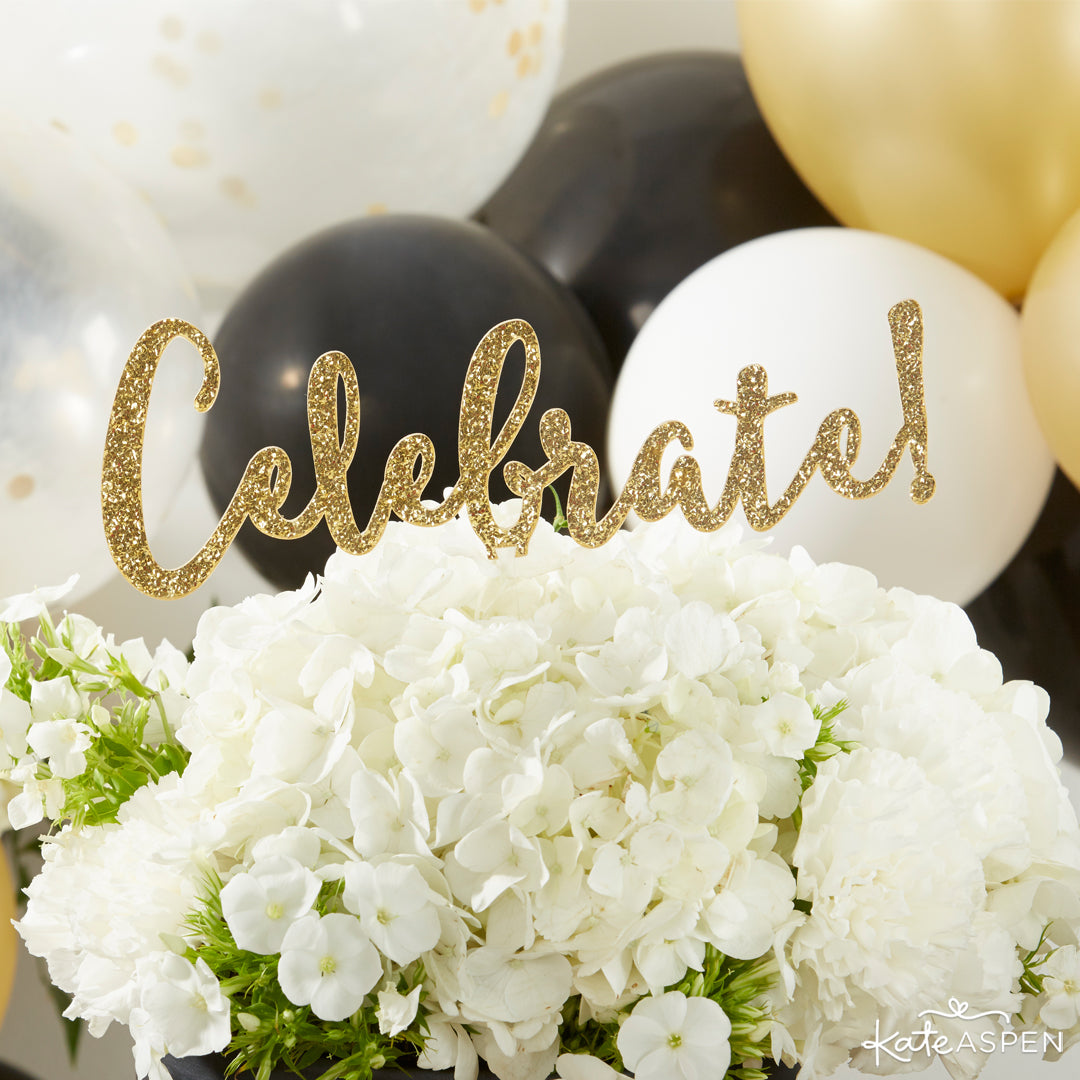 Gold Glitter Acrylic Cake Topper - Celebrate | 10 Glittering Party Favors and Decorations For All Occasions | Kate Aspen