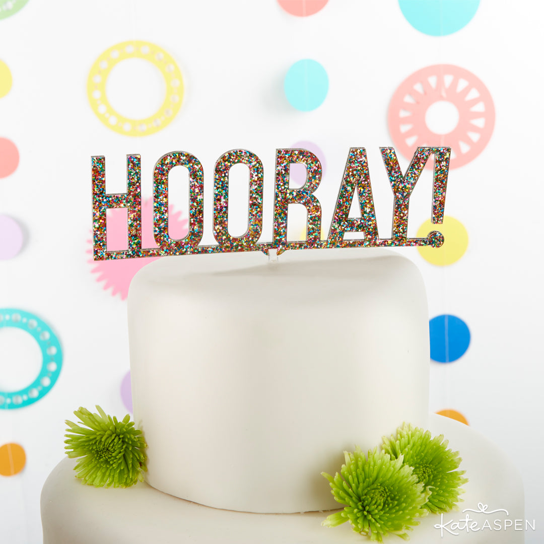 Hooray Multicolor Glitter Acrylic Cake Topper | 10 Glittering Party Favors and Decorations For All Occasions | Kate Aspen