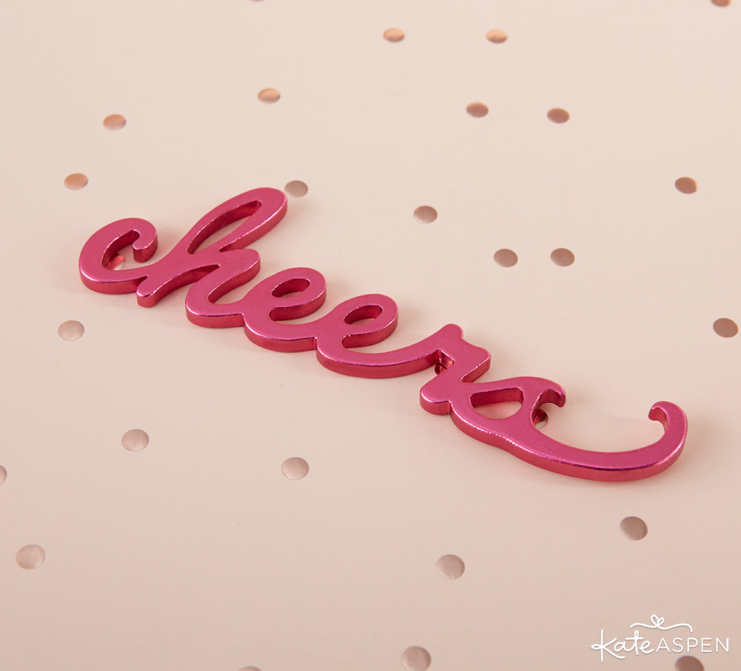 Pink Cheers Bottle Opener | The Perfect Birthday Party For Her | Kate Aspen