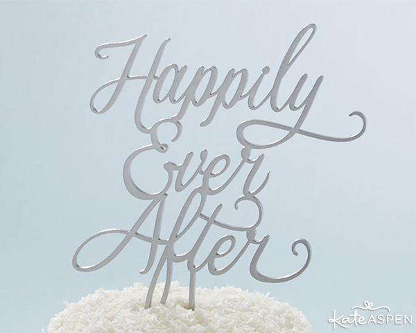 Happily Ever After Cake Topper | @KateAspen | KateAspen.com