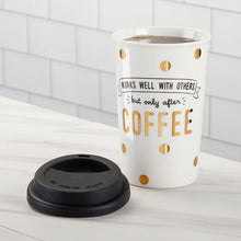 Load image into Gallery viewer, Works Well With Others 15 oz. Ceramic Travel Mug