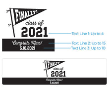 Load image into Gallery viewer, Personalized Water Bottle Labels - Finally! Class of 2021