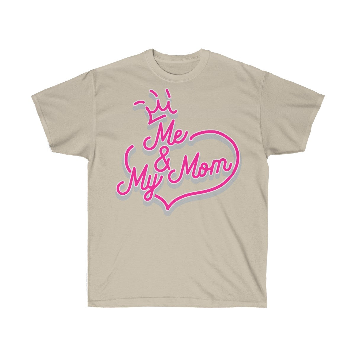 Me & My Mom | Unisex Ultra Cotton Tee - LOL, I NEED That!