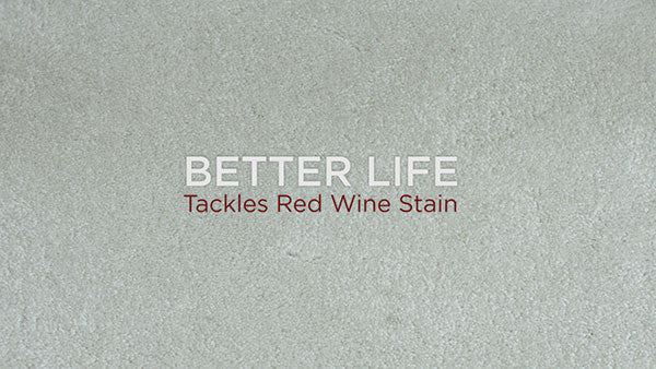 Better Life Tackles Red Wine Stain