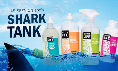 Better Life Cleaning Products On Shark Tank November 1st