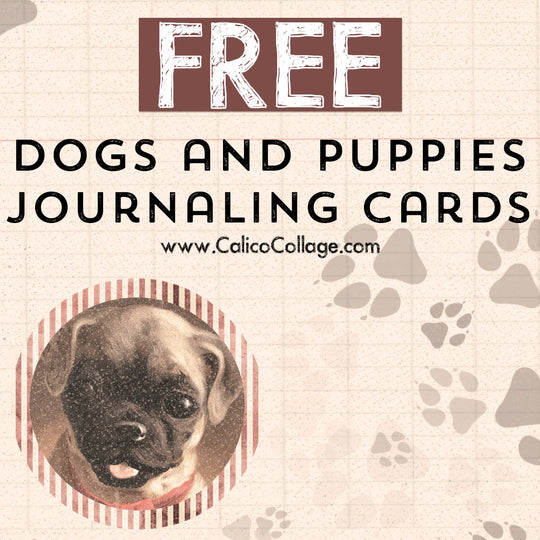 Free Dogs and Puppies Journaling Cards