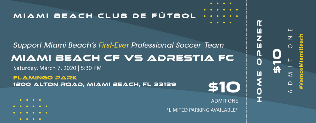 Miami Beach Club de Fútbol vs Adrestia FC - Home Opener (March 7th, 2020) - General Admission
