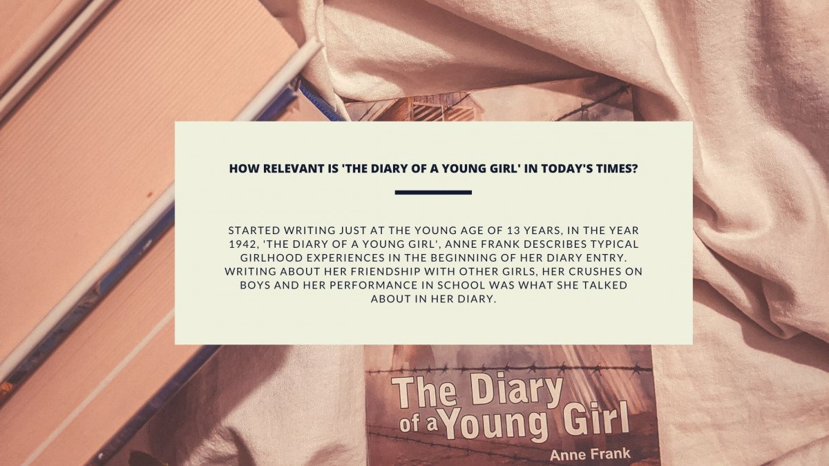 How Relevant Is 'The Diary Of A Young Girl' In Today's Times? Urdu Bazaar