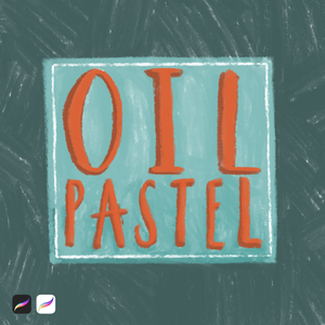 Oil Pastels for Procreate