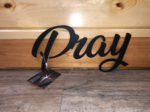 Pray Metal Word Art - Cut'N Creations