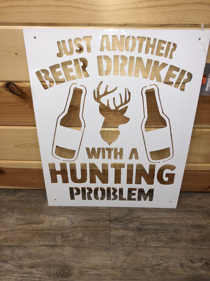 Just another beer drinker with a hunting problem - Cut'N Creations
