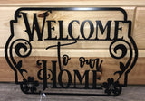 welcome to out home metal decor sign - cut'n creations metalworks