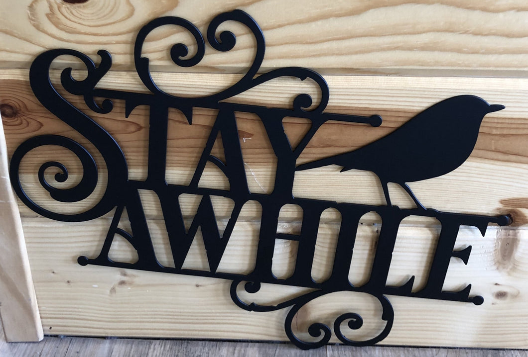 stay awhile metal word art - cut'n creations metalworks