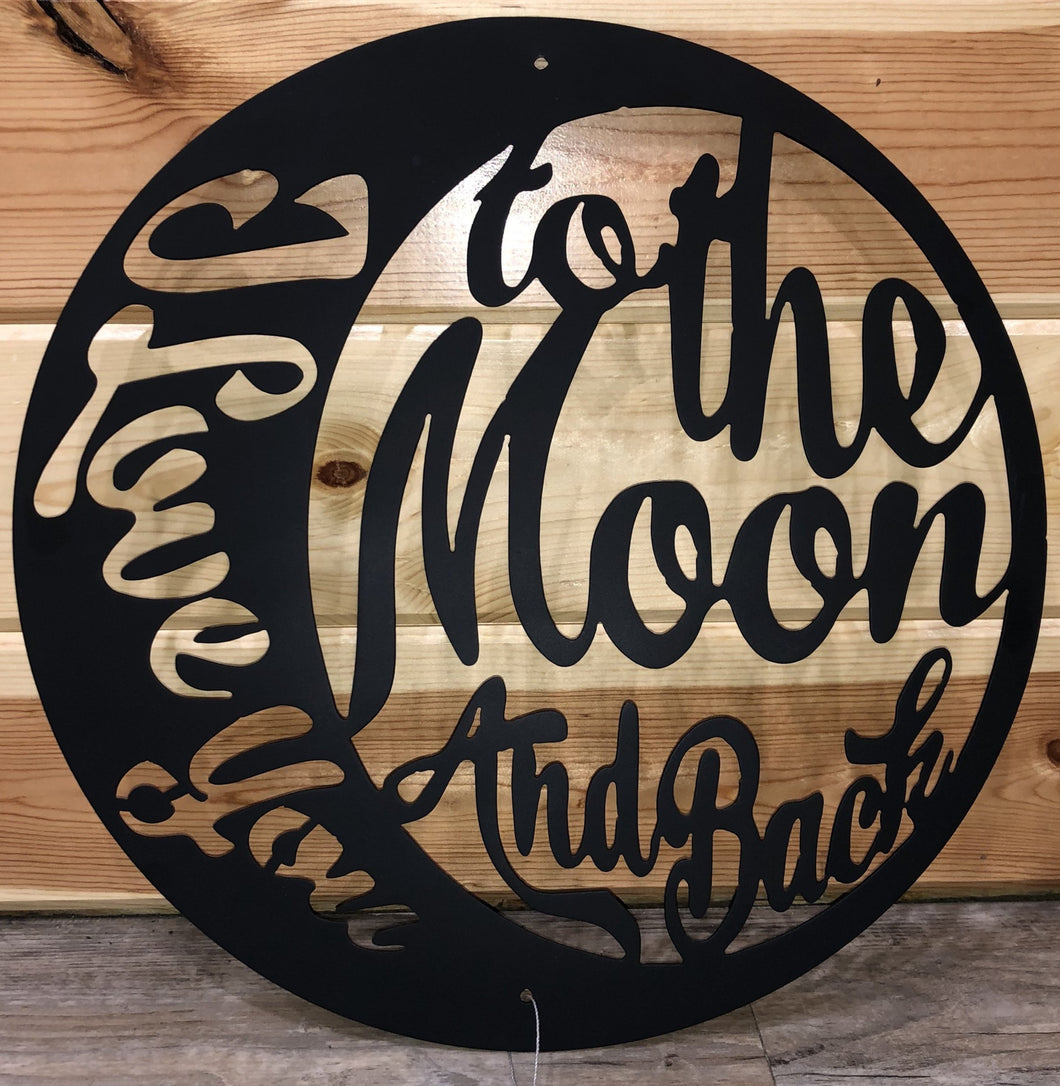 I Love You to the Moon and Back Metal Art