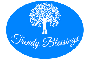 Trendy Blessings