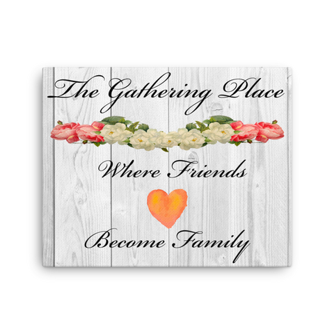 The Gathering Place, Farmhouse Style 16x20 Inch Canvas Print | Christian Wall Art
