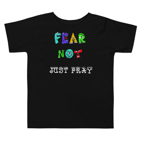 Fear Not Toddler Size Christian T Shirt Black