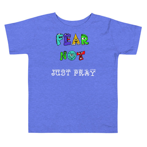 Fear Not Toddler Size Christian T Shirt Blue