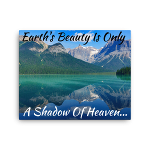 Shadow Of Heaven, Water And Mountains 16x20 Inch Canvas Print | Christian Wall Art