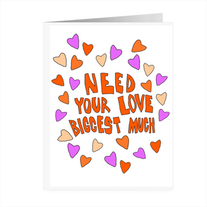 Biggest Much Love Hearts Card