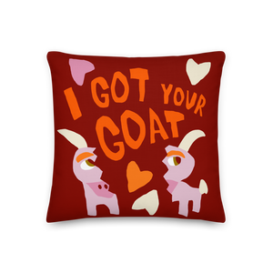 I Got Your Love, Your Goat is Mine Double-Sided Pillow
