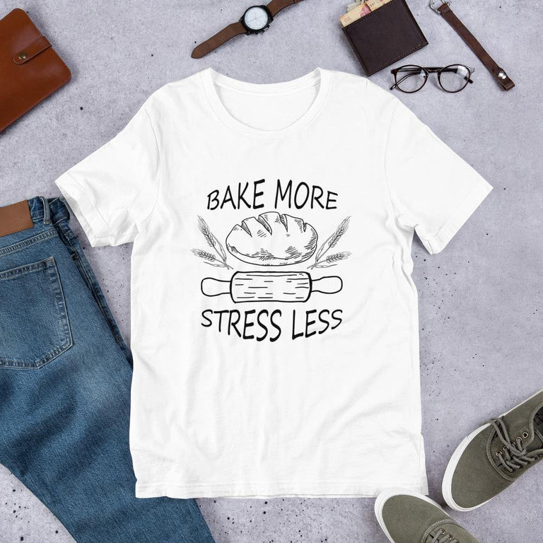 T-Shirt - Bake More Stress Less (Light Shirts)