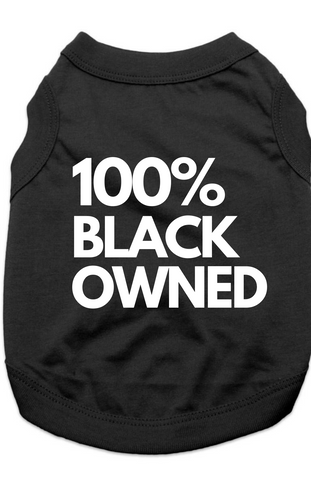 100% BLACK OWNED - TSHIRT