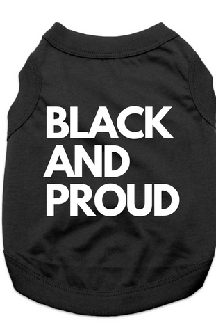 BLACK AND PROUD - TSHIRT