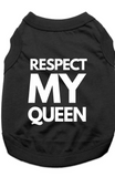 RESPECT MY QUEEN - TSHIRT