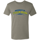 University of Your Mom T-Shirt